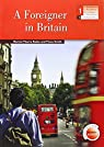 A FOREIGNER IN BRITAIN 1ºNB+ACTIVITI