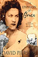 The Epiphany of Grace