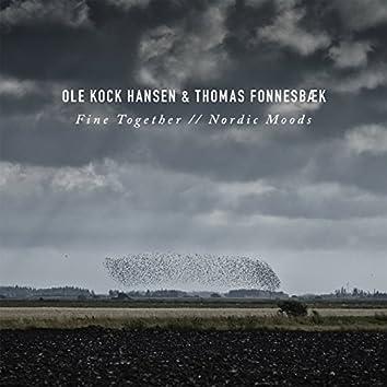 Fine Together / / Nordic Moods