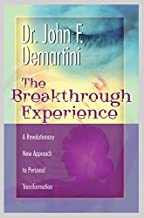 dr demartini breakthrough experience