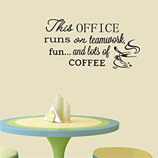 Tiuep Wall Decal Sticker Art Mural Home Decor Quote This Office Runs On Team Work Fun and Lots of Coffee for Office
