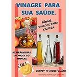 VINAGRE PARA SUA SAÚDE.: Benefícios Do Vinagre De Cidra De