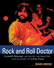 Rock and Roll Doctor - Lowell George