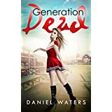 Generation Dead (English Edition)
