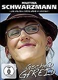 Martina Schwarzmann - Gscheid Gfreid