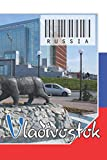 """Russia - Vladivostok: Notebook - Planner: 134 Pages - 6"""" x 9"""" (15,24 x 22,86 cm). cover for travel lovers."""