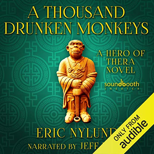 A Thousand Drunken Monkeys: Book 2 in the Hero of Thera Series cover art