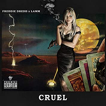 Cruel (feat. Freddie Dredd)