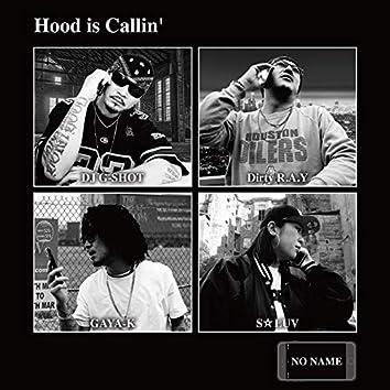 Hood is Callin' (feat. DIRTY R.A.Y, GAYA-K & S-LUV)