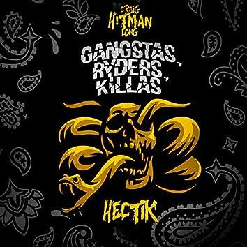 Gangstas, Ryders, Killas (feat. Hectik)