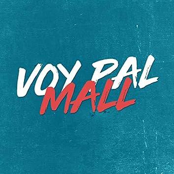 Voy Pal Mall