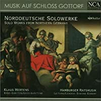 Musik auf Schloß Gottorf - Norddeutsche Solowerke