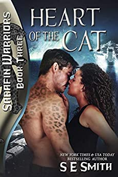 Heart of the Cat: Sarafin Warriors Book 3 by [S.E. Smith]