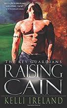 Raising Cain (The Key Guardians Book 1)