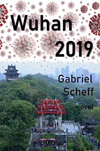 Wuhan 2019: How it began