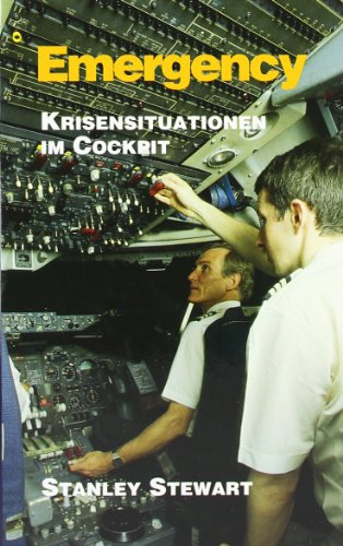 Emergency. Krisensituationen im Cockpit