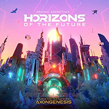 Horizons of the Future Soundtrack