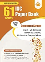 61 Paper Bank - Commerce Stream: ISC Class 11 for 2020 examination