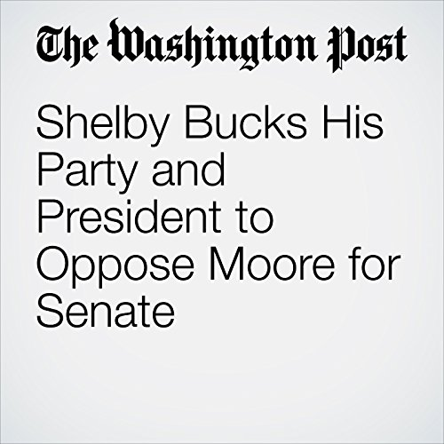 Shelby Bucks His Party and President to Oppose Moore for Senate copertina