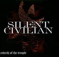 Rebirth Of The Temple [Explicit] by Silent Civilian (2011-05-03)