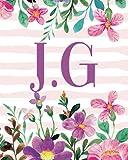 J.G: Monogram Initials J G Notebook For Women & Girls, Floral Monogram 8 x 10', Monogrammed Journal Gift
