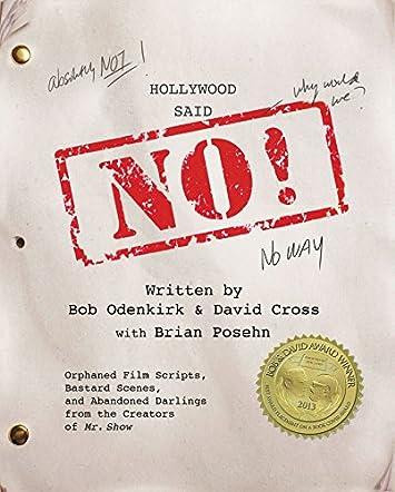 Hollywood Said No!