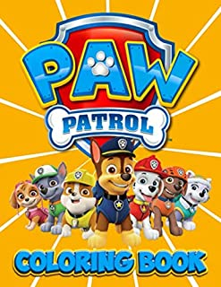Paw Patrol Coloring Book: Wonder 50+ Illustrations Paw Patrol Coloring Books for Kids Heroes to Color