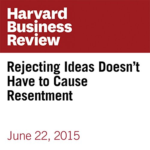 Rejecting Ideas Doesn't Have to Cause Resentment audiobook cover art