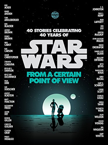 FROM A CERTAIN POINT OF VIEW ( (Star Wars)