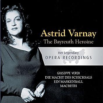 The Bayreuth Heroine - Astrid Varnay: Die Macht Des Schicksals, Ein Maskenball, Macbeth