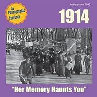 Her Memory Haunts You-1914