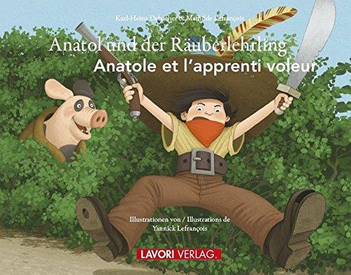 Anatol und der Räuberlehrling: Anatole et l'apprenti voleur