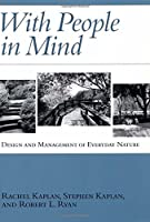 With People in Mind: Design and Management for Everyday Nature
