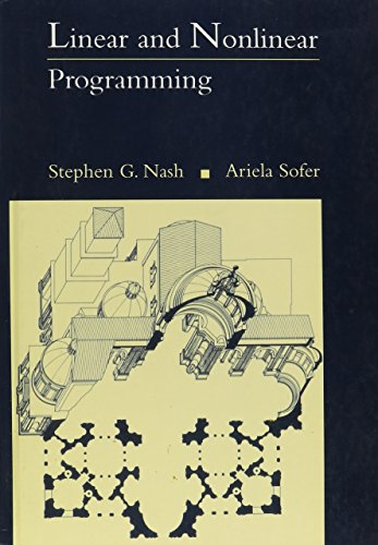 Compare Textbook Prices for Linear and Nonlinear Programming  ISBN 9780070460652 by Nash, Stephen G.,Sofer, Ariela