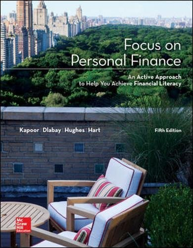 Compare Textbook Prices for Focus on Personal Finance Mcgraw-Hill/Irwin Series I Finance, Insurance, and Real Estate Standalone Book 5 Edition ISBN 9780077861742 by Kapoor, Jack,Dlabay, Les,Hughes, Robert J.,Hart, Melissa