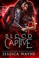 Blood Captive