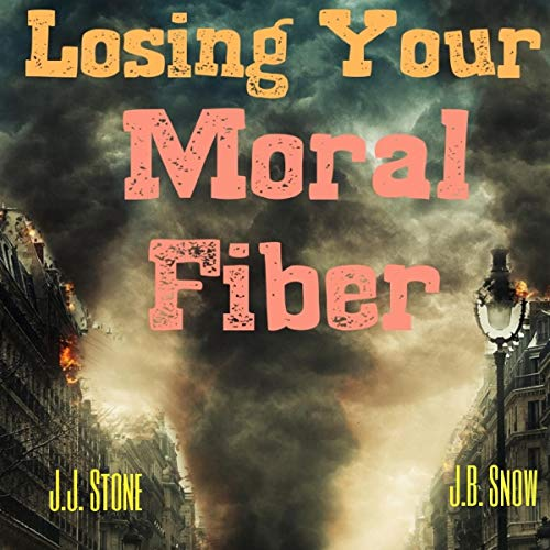 Losing Your Moral Fiber audiobook cover art