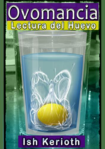 Ovomancia: La lectura y limpieza con el Huevo