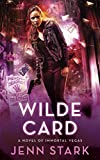 Wilde Card: Immortal Vegas, Book 2