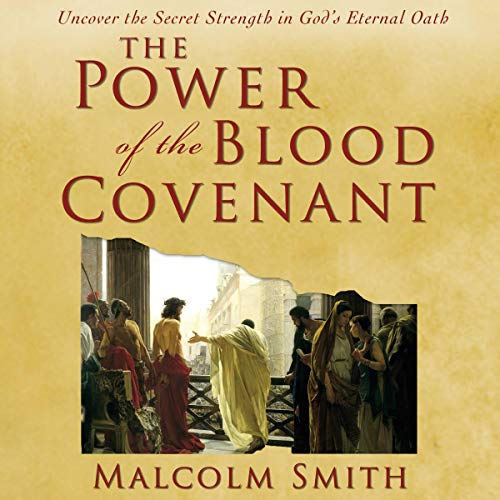 The Power of the Blood Covenant audiobook cover art