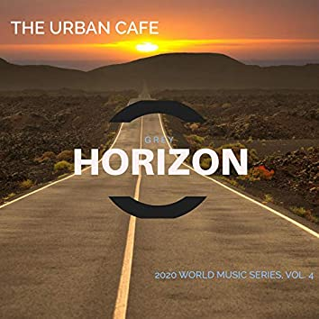 The Urban Cafe - 2020 World Music Series, Vol. 4