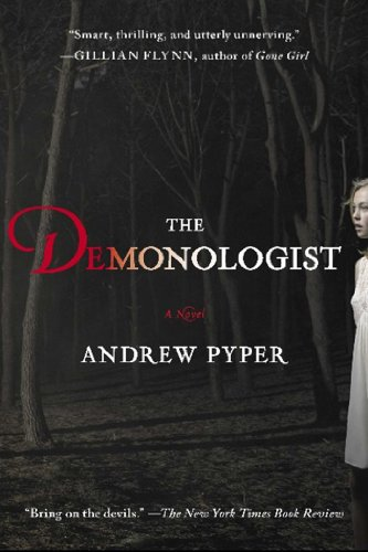 The Demonologist: A Novel by [Andrew Pyper]