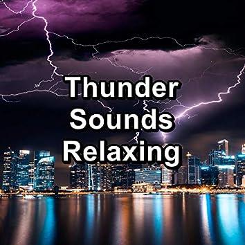 Thunder Sounds Relaxing