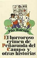 El horroroso crimen de Peñaranda del Campo y otras historias