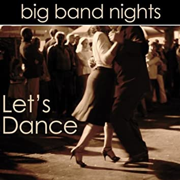 Big Band Nights : Let's Dance