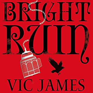 Bright Ruin     The Dark Gifts Trilogy, Book 3              By:                                                                                                                                 Vic James                               Narrated by:                                                                                                                                 Avita Jay                      Length: 13 hrs and 23 mins     55 ratings     Overall 4.7