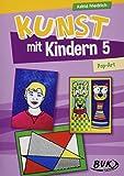 Kunst mit Kindern Band 5: Pop-Art