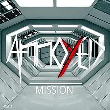Mission, Pt. 1
