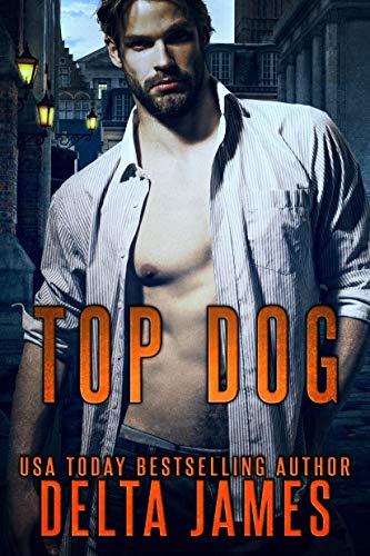 Top Dog: A Rough Romance (Mercenary Masters)
