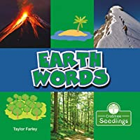 Earth Words (My First Science Words)